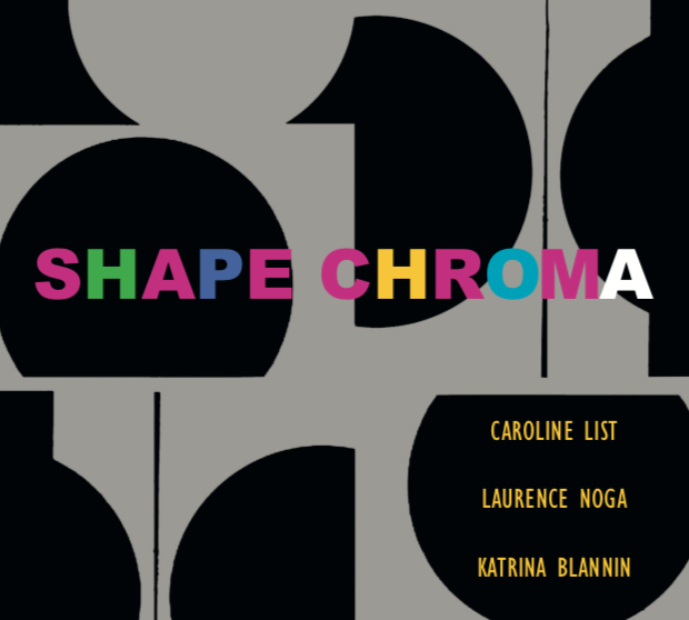 Shape Chroma: Review by Sue Hubbard published on Artlyst.com
